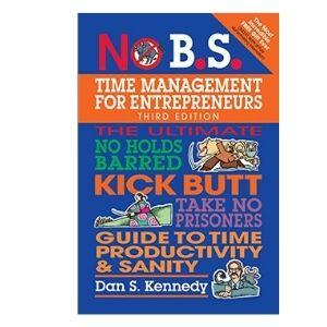 No B.S. Time Management for Entrepreneurs Canva
